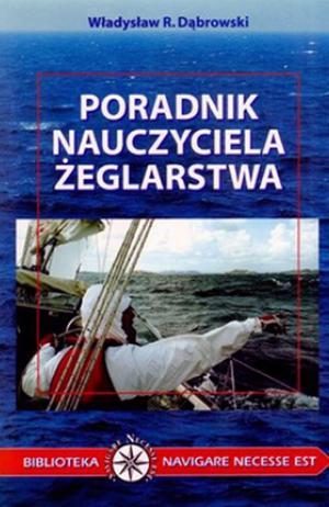Dabrowski poradnik nauczyciela zeglarstwaj