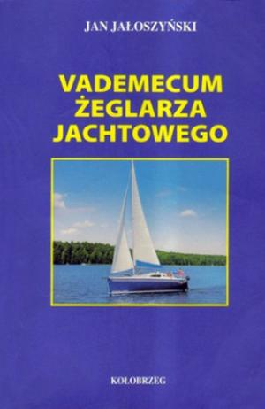 Jaloszynski Vademecum zeglarza jachtowego